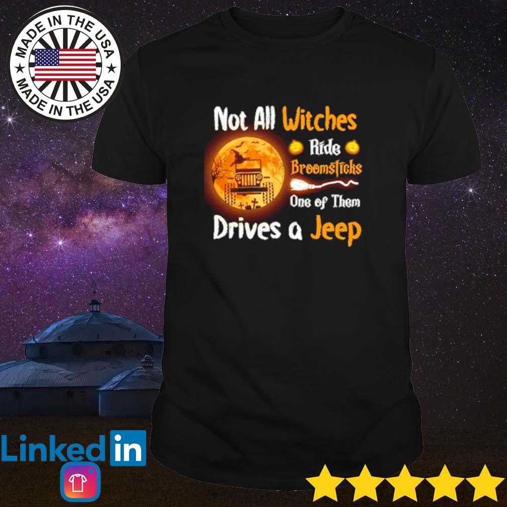Halloween Not all witches ride broomsticks one of them drives a Jeep shirt