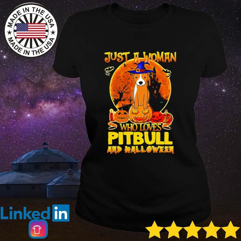 Just a woman who loves pitbull and Halloween s Ladies Tee Black