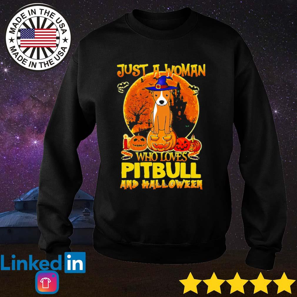 Just a woman who loves pitbull and Halloween s Sweater Black