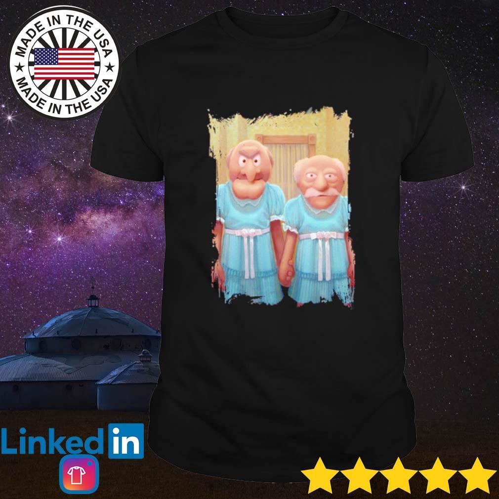 Muppet Maniac-Statler And Waldorf as the Grady Twins shirt