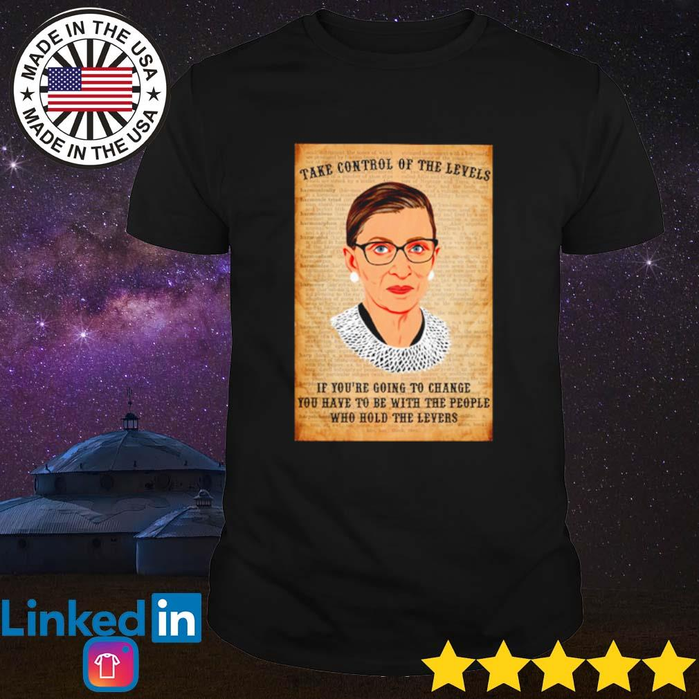 Ruth Bader Ginsburg take control of the levels if you're going to change shirt