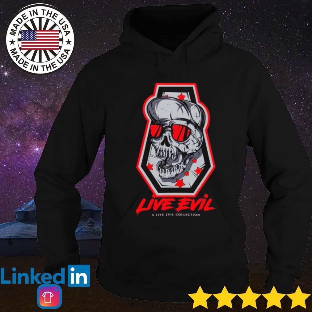 Skull Live Evil a live ever collection s Hoodie Black