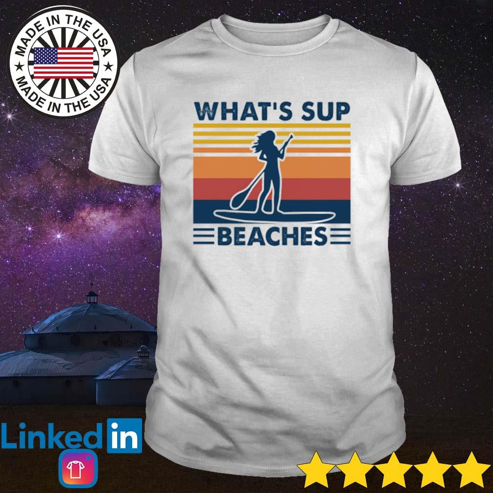 Vintage Paddleboard what's sup beaches shirt