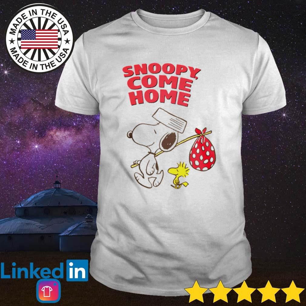 Woodstock and Snoopy come home shirt
