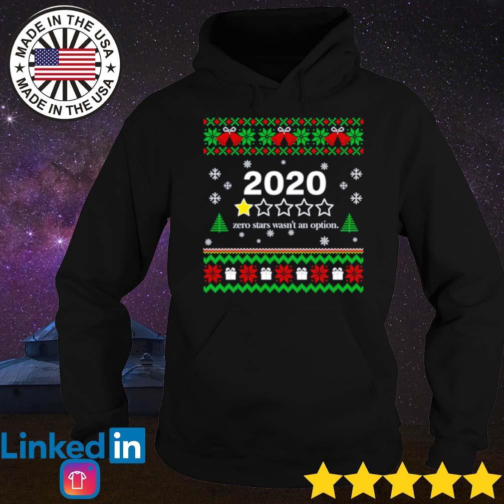 2020 Zero stars wasn't an option Christmas sweater Hoodie