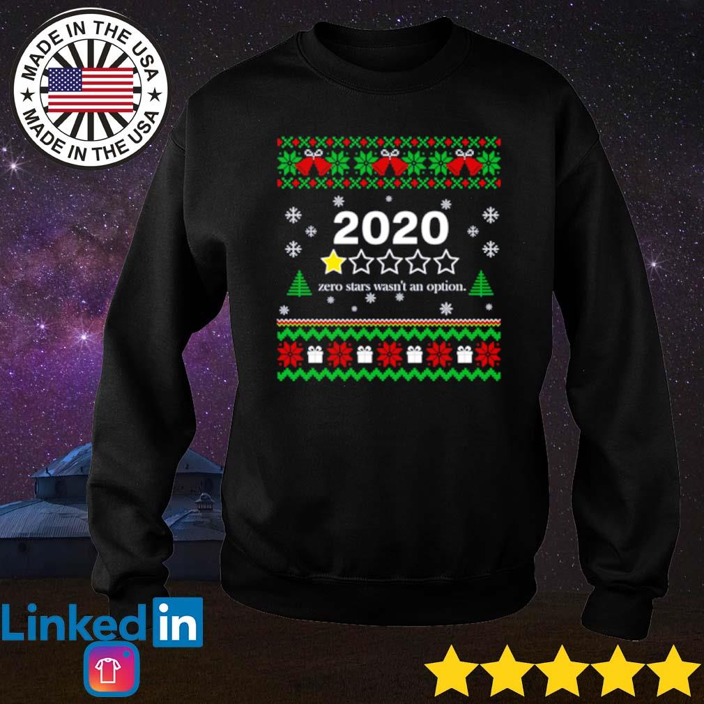 2020 Zero stars wasn't an option Christmas sweater