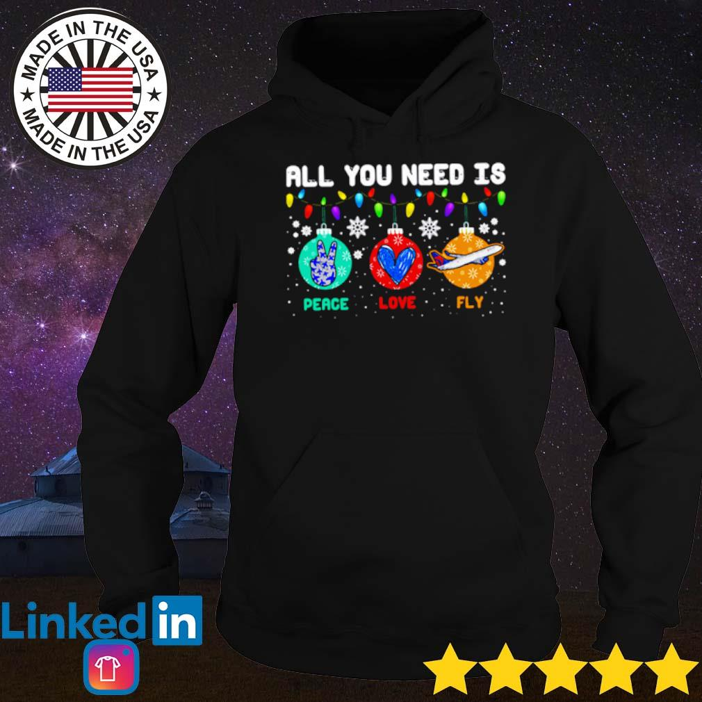 All you need is peace love fly Christmas sweater Hoodie