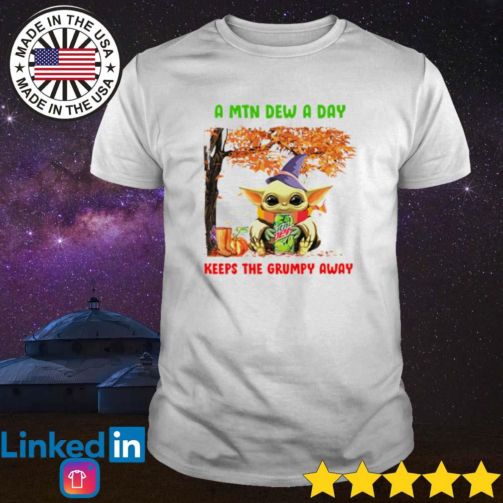 Autumn tree Baby Yoda a MTN Dew a day keeps the grumpy away shirt