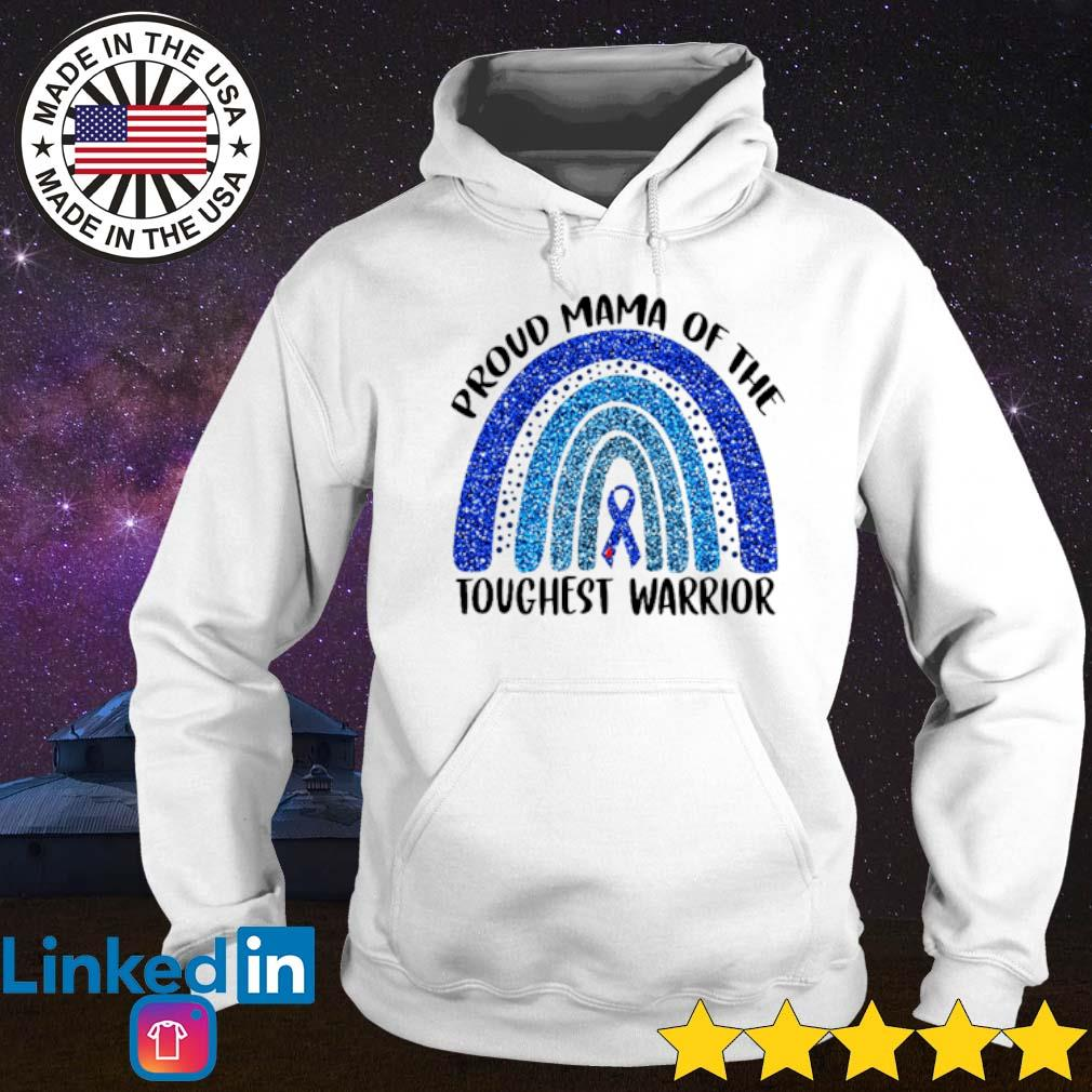 Breast cancers and Rainbow blue Proud mama of the toughest warrior s Hoodie White