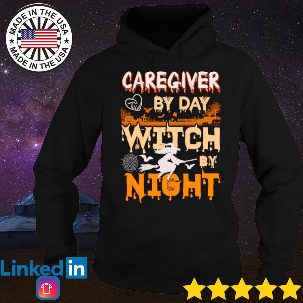 Caregiver by day witch by night Halloween s Hoodie
