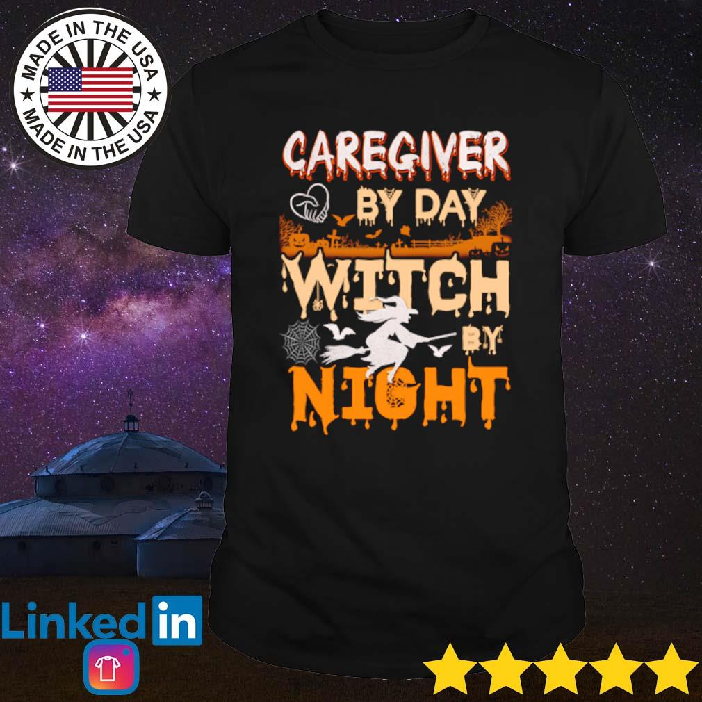 Caregiver by day witch by night Halloween shirt