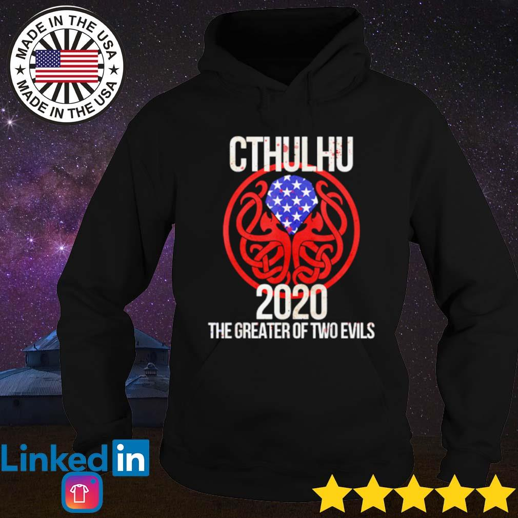 Cthulhu 2020 the greater of two evils s Hoodie Black