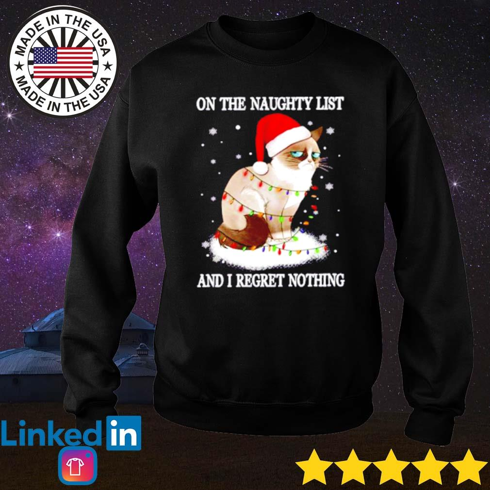 Grumpy cat Santa hat on the naughty list and I regret nothing Christmas sweater
