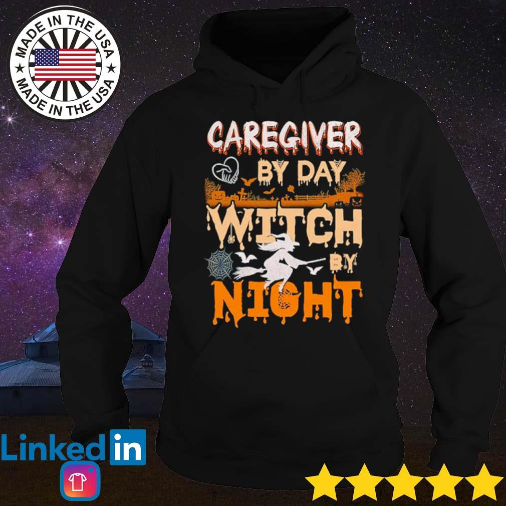 Halloween caregiver by day witch by night s Hoodie