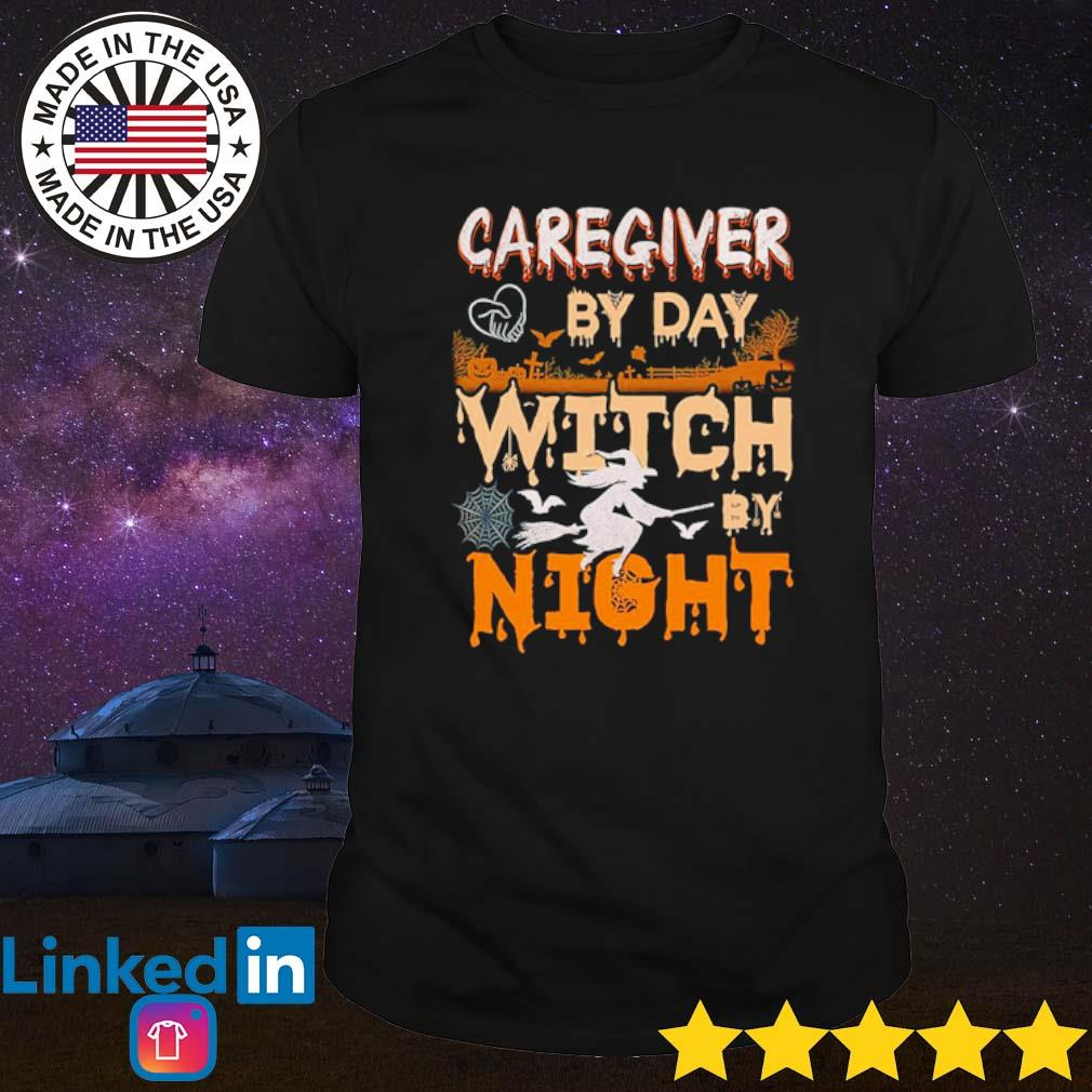 Halloween caregiver by day witch by night shirt