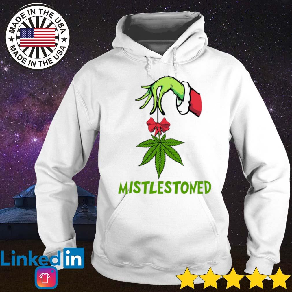 Hand Grinch holding weed mistlestoned Christmas sweater Hoodie