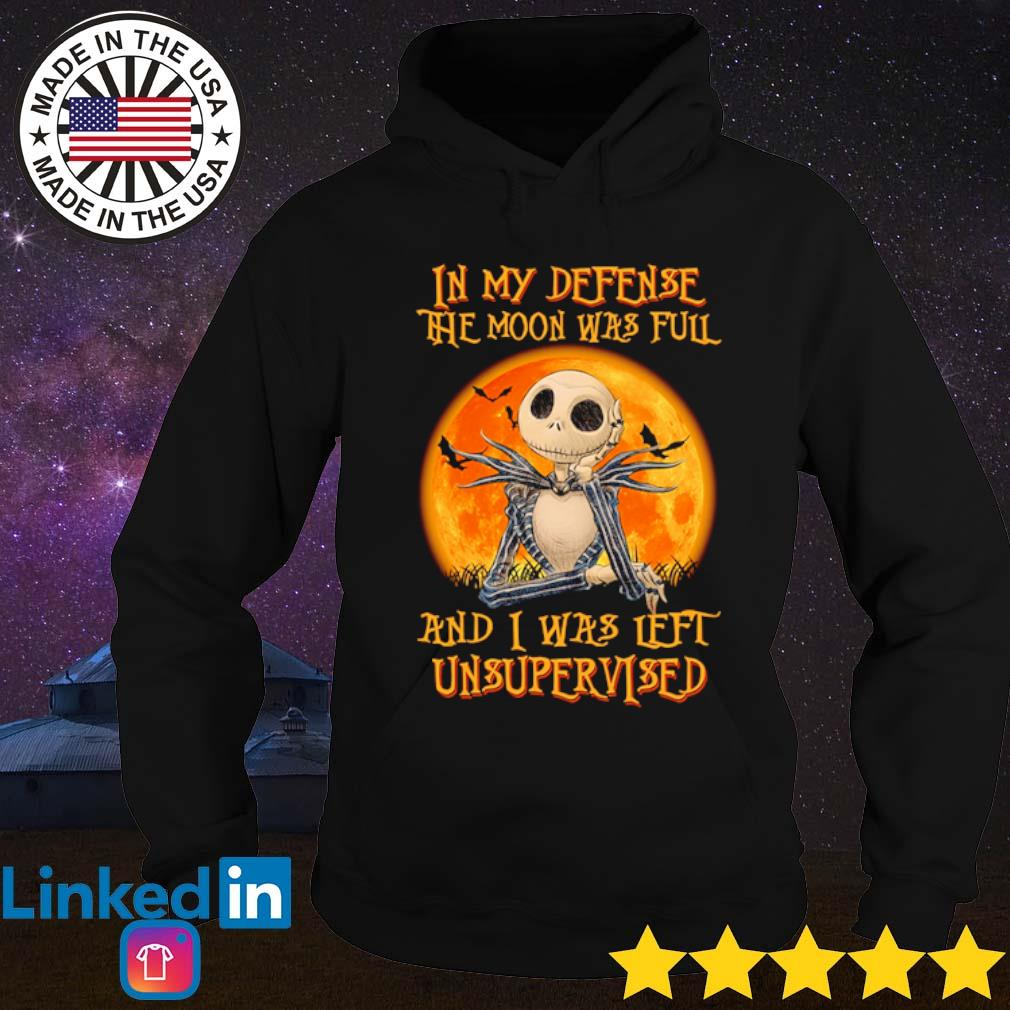 Jack Skellington In my defense The moon was full and I was left unsupervised s Hoodie Black
