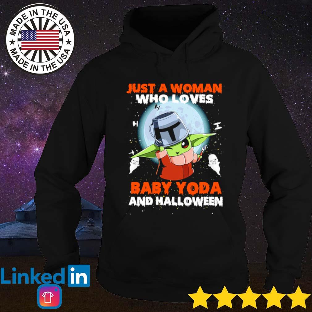 Just a woman who love Baby Yoda and Halloween s Hoodie Black