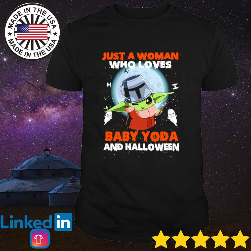 Just a woman who love Baby Yoda and Halloween shirt