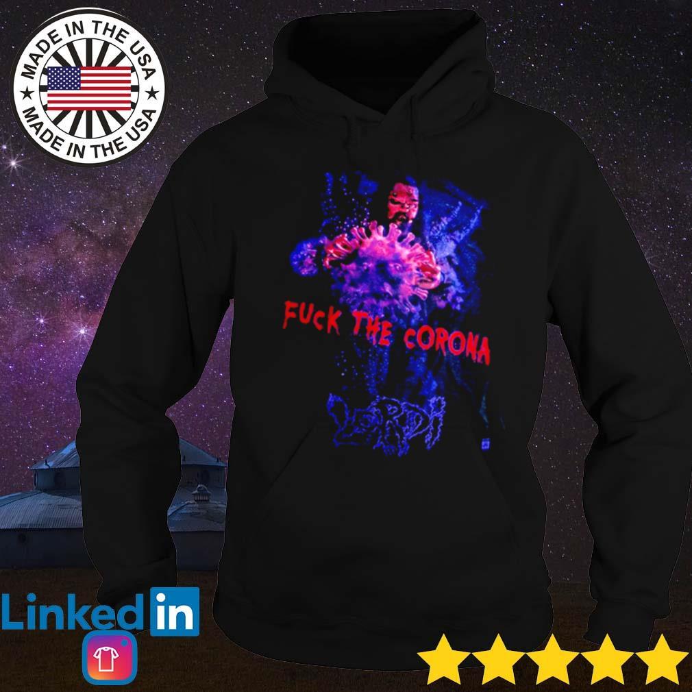 Lordi rock band fuck the Corona s Hoodie