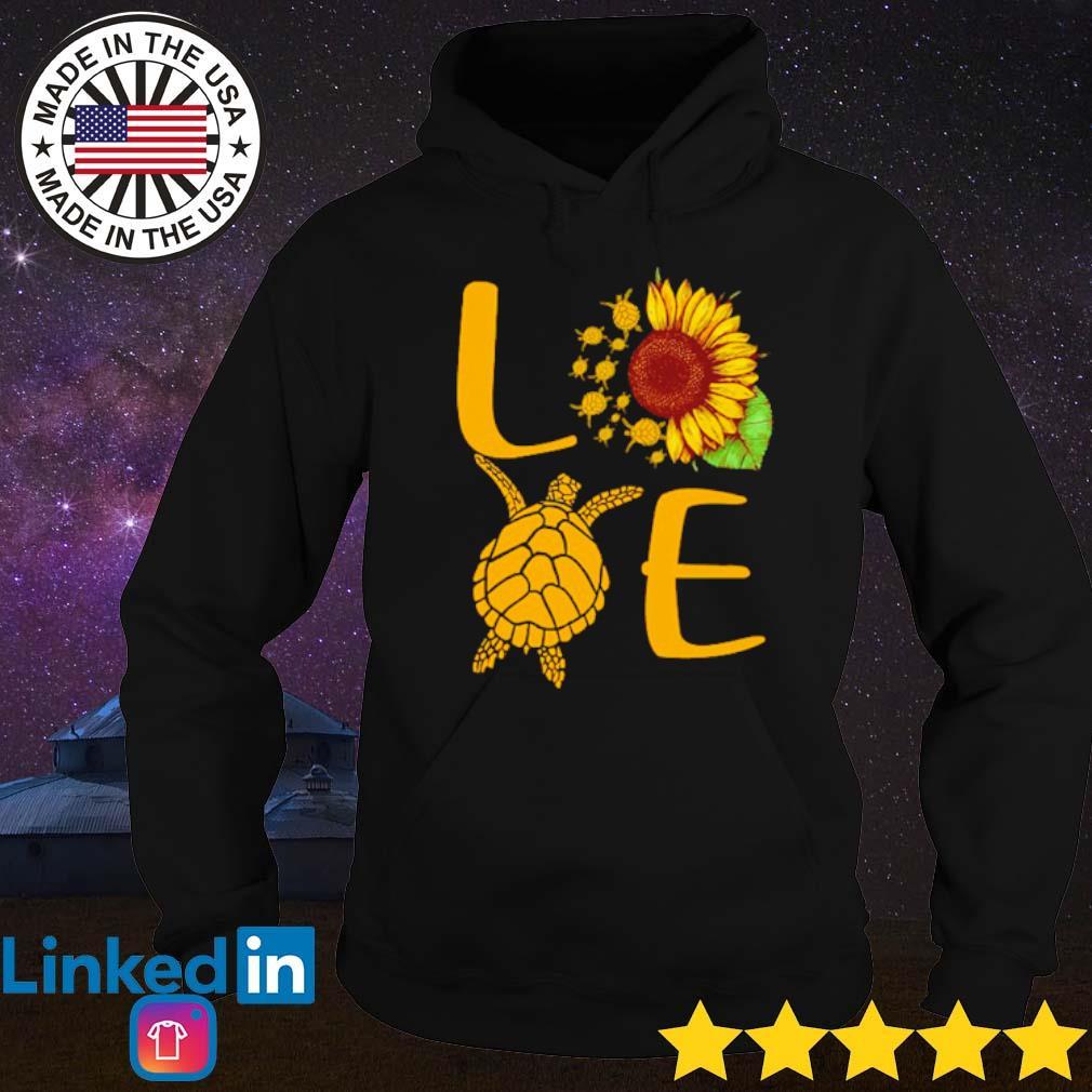 Love turtles sunflower s Hoodie