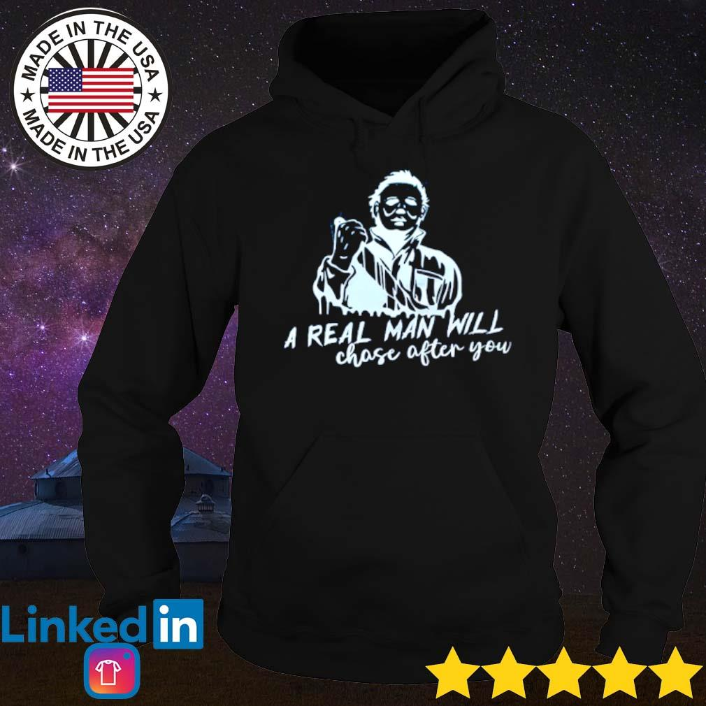 Michael Myers a real man will choose after you s Hoodie