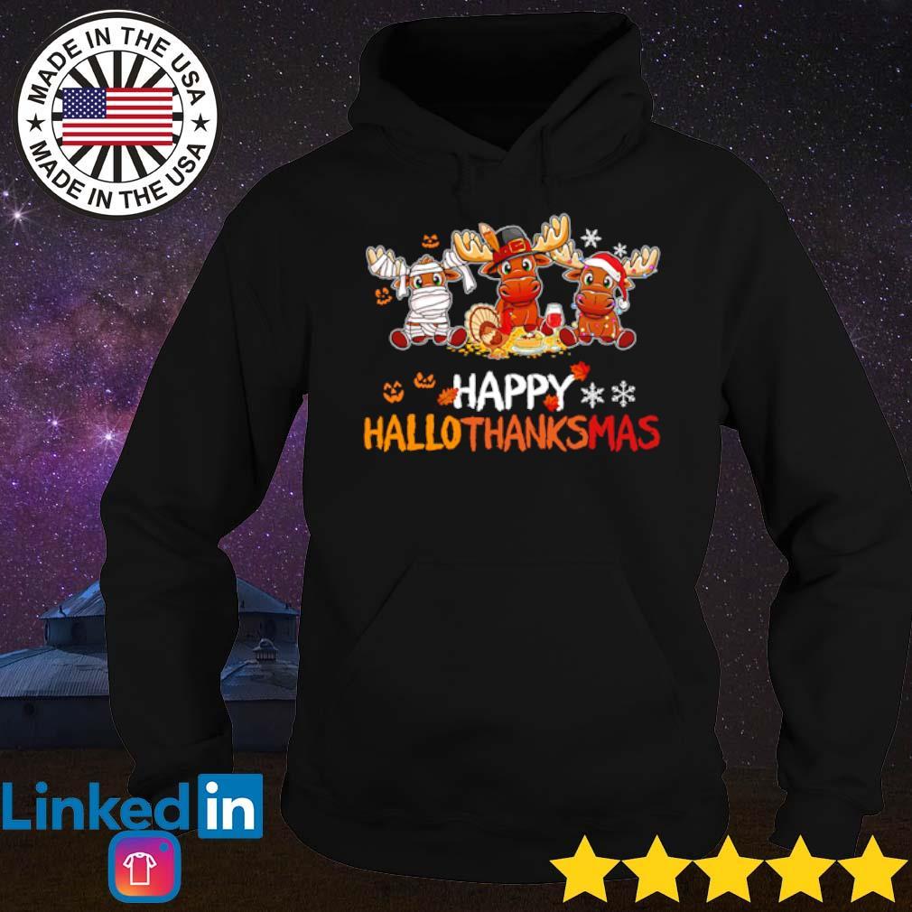 Reindeers happy Hallothanksmas halloween thanksgiving Christmas s Hoodie