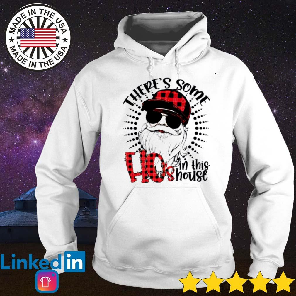 Santa Claus there's some Ho in this house Christmas sweater Hoodie