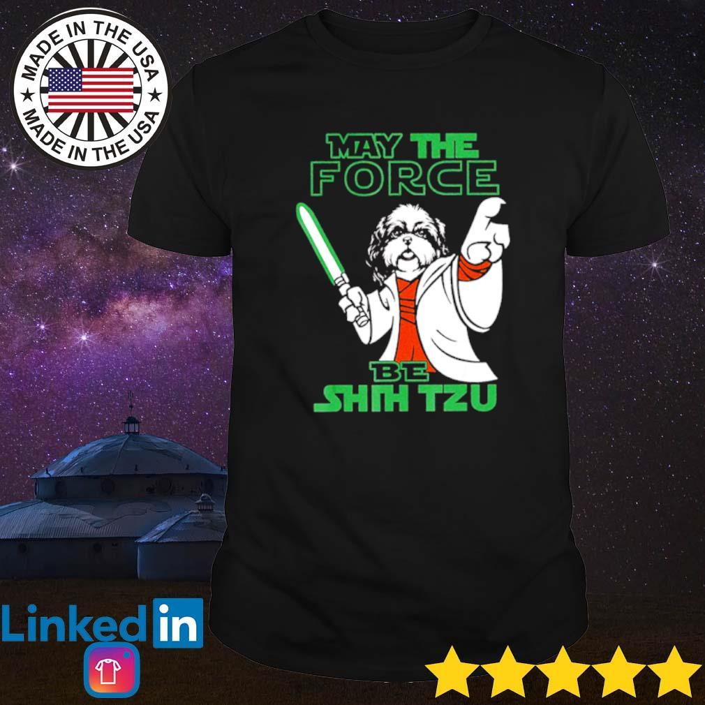 Star Wars may the force be Shih Tzu Jedi shirt