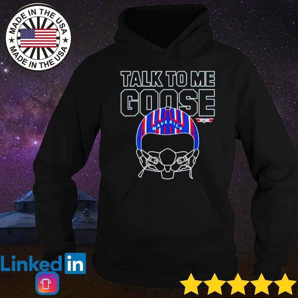 Top Gun Maverick talk to me Goose s Hoodie