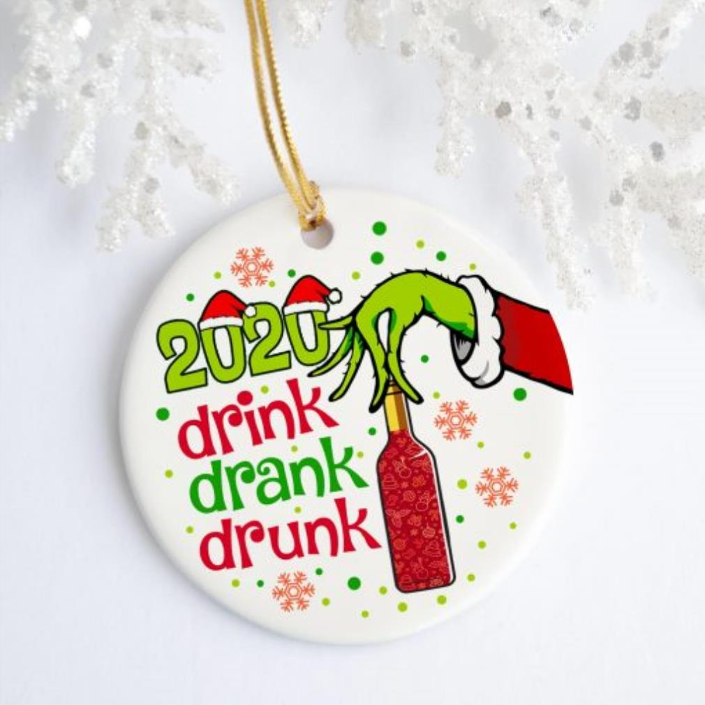2020 Drink drank drunk Grinch hand holding wine Christmas ornament