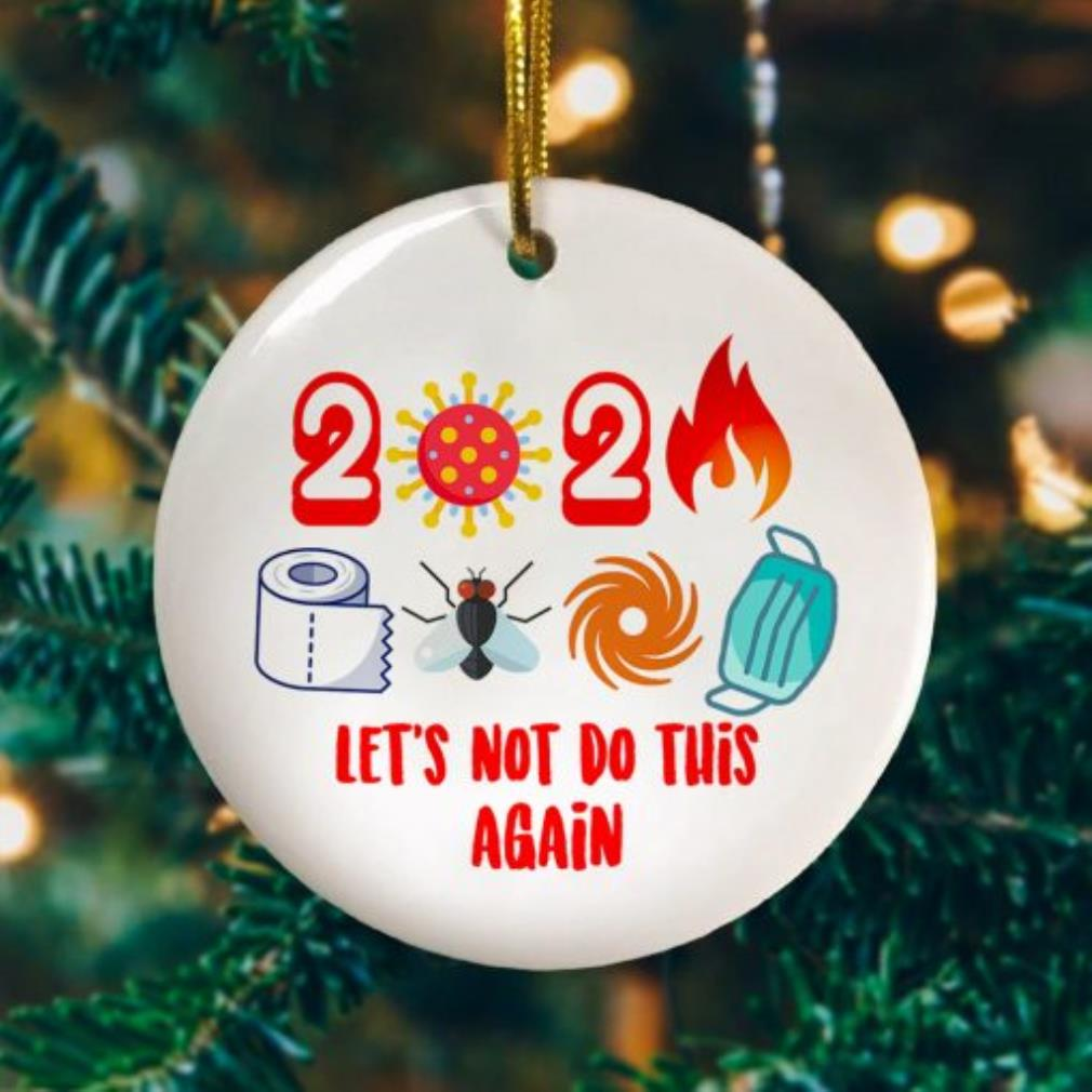 2020 Lets not do it again toilet paper Christmas ornament