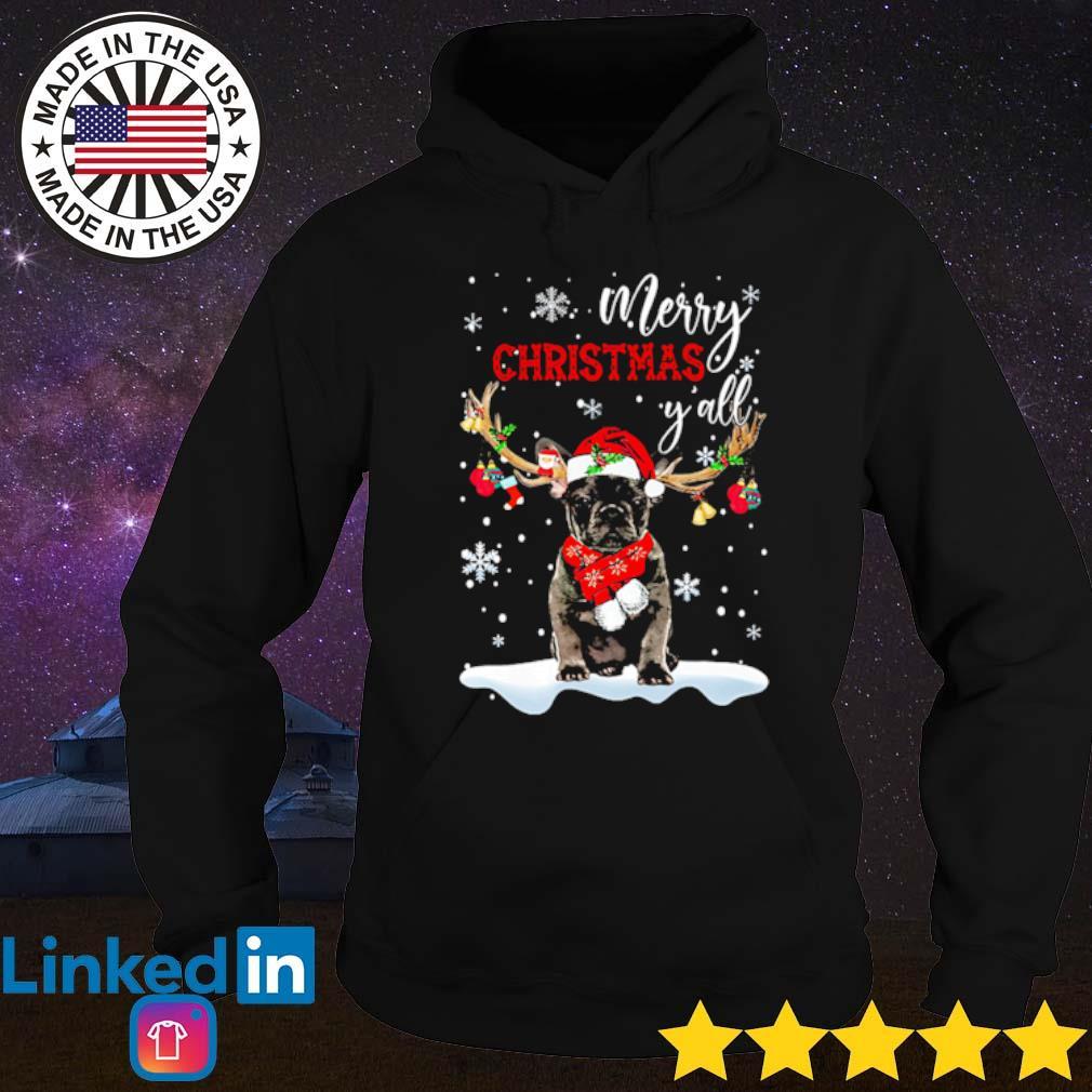 French Bulldog reindeer merry Christmas y'all snow Christmas sweater Hoodie