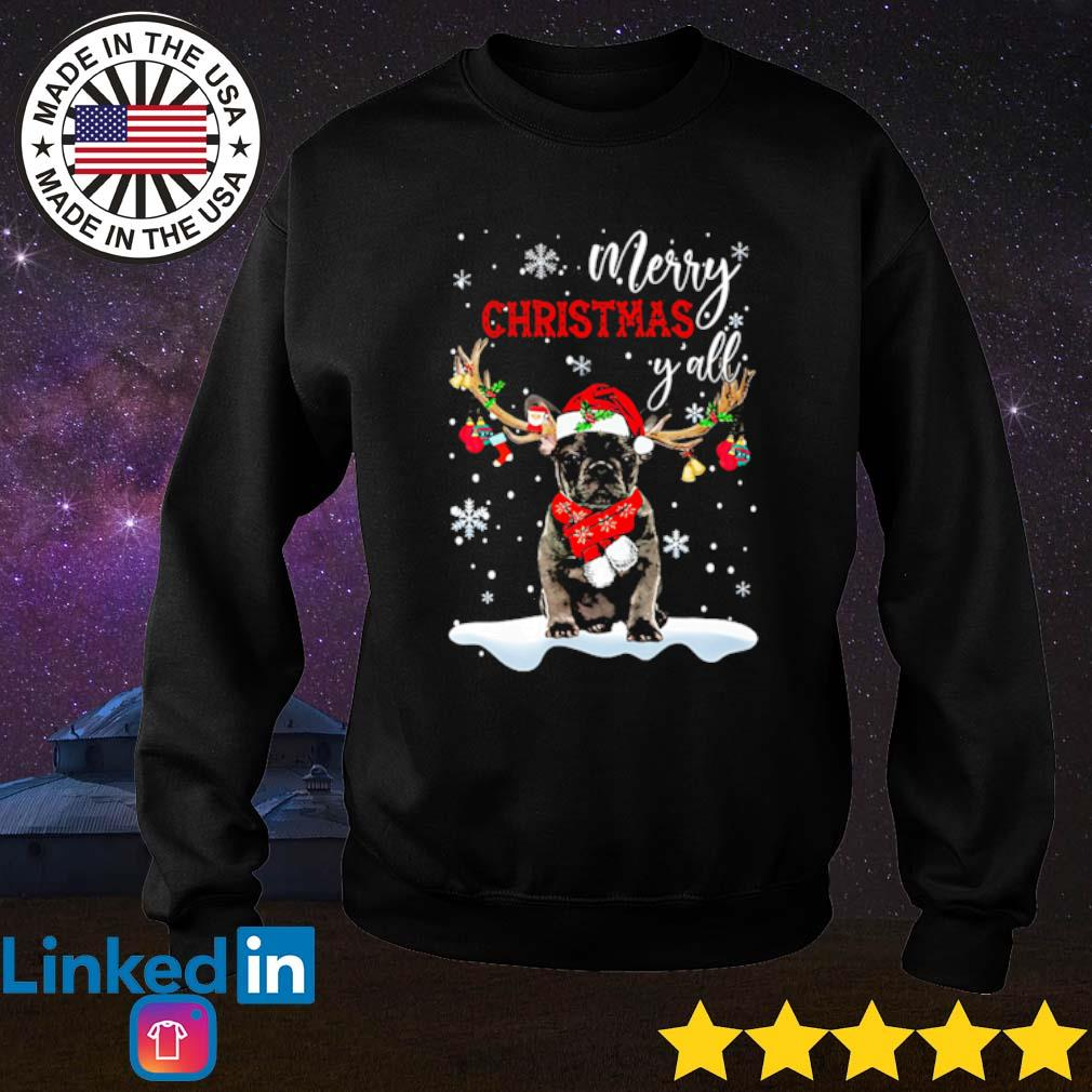 French Bulldog reindeer merry Christmas y'all snow Christmas sweater