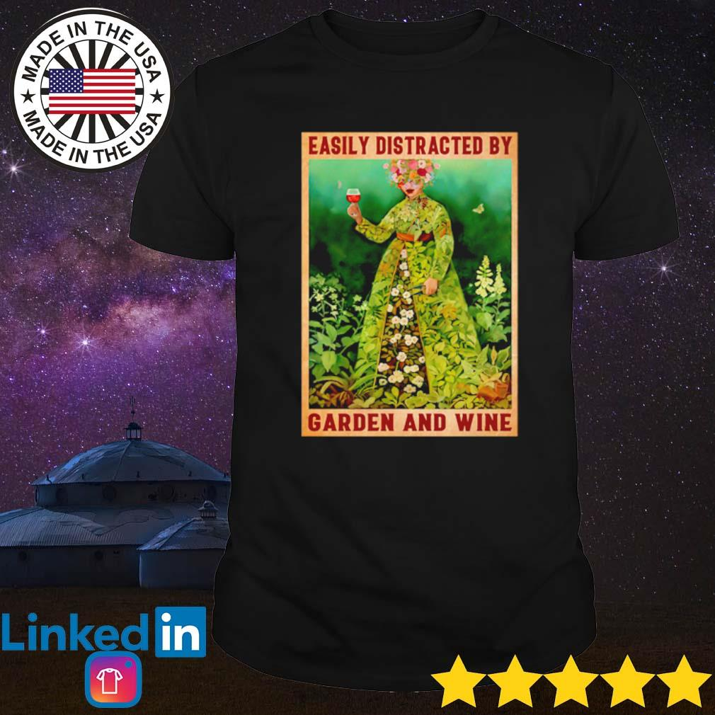 Girl easily distracted by garden and wine poster shirt