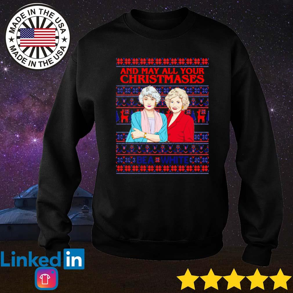 Golden Girls and may all your Christmases bea white Ugly Christmas sweater