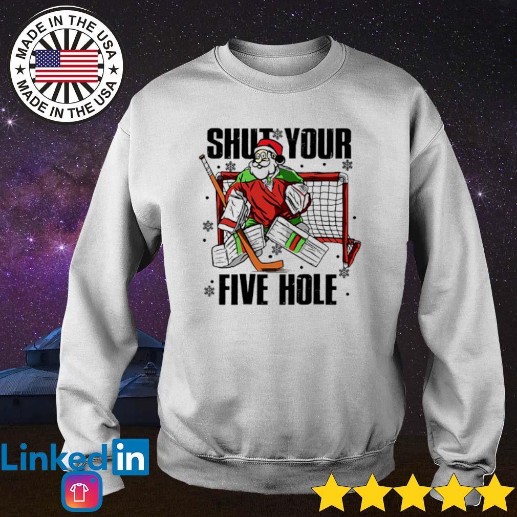 Hockey Santa Claus shut your five hole Christmas sweater