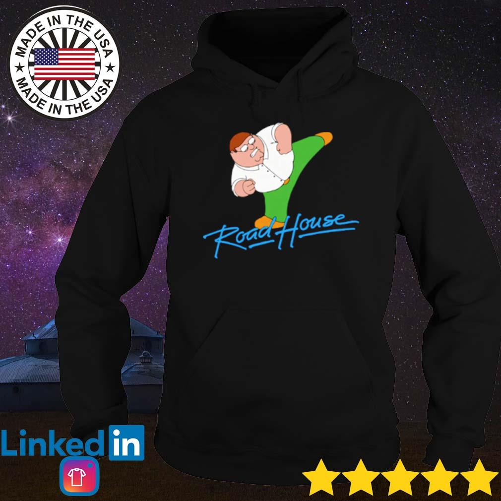 Peter Griffin Roadhouse s Hoodie