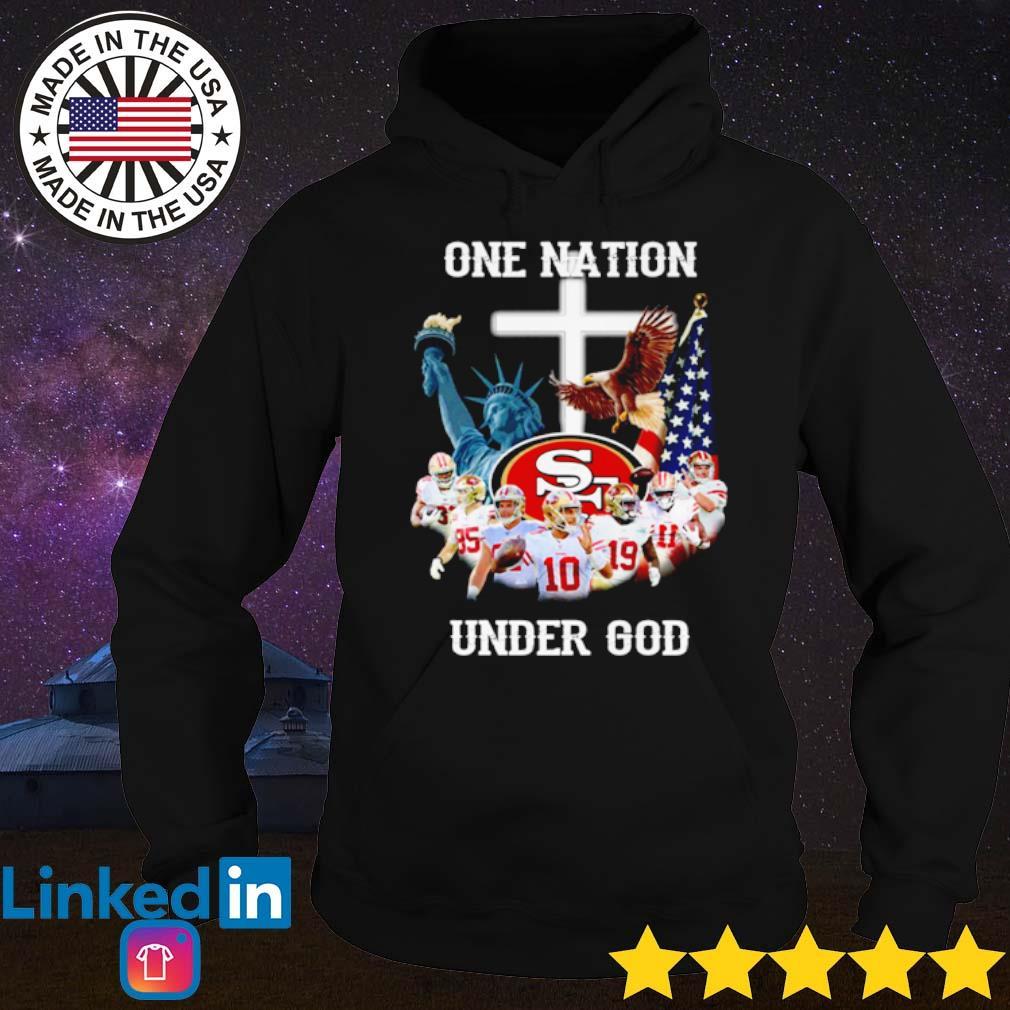 San Francisco 49ers one nation under God s Hoodie