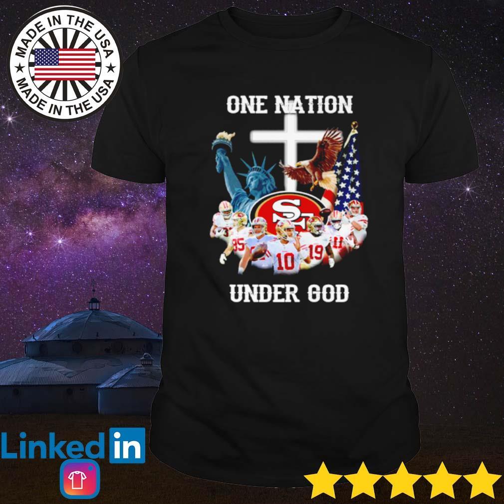 San Francisco 49ers one nation under God shirt