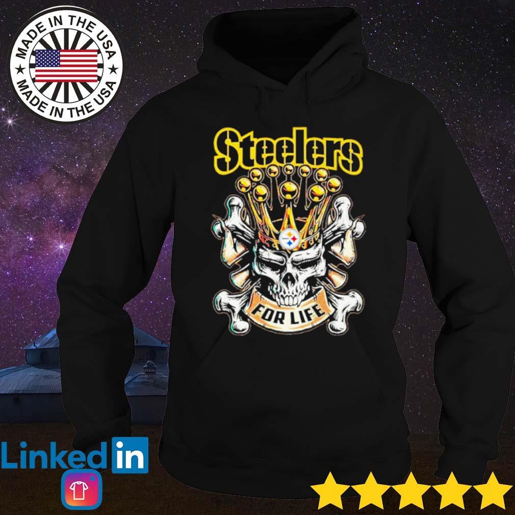 Skull Pittsburgh Steelers for life s Hoodie