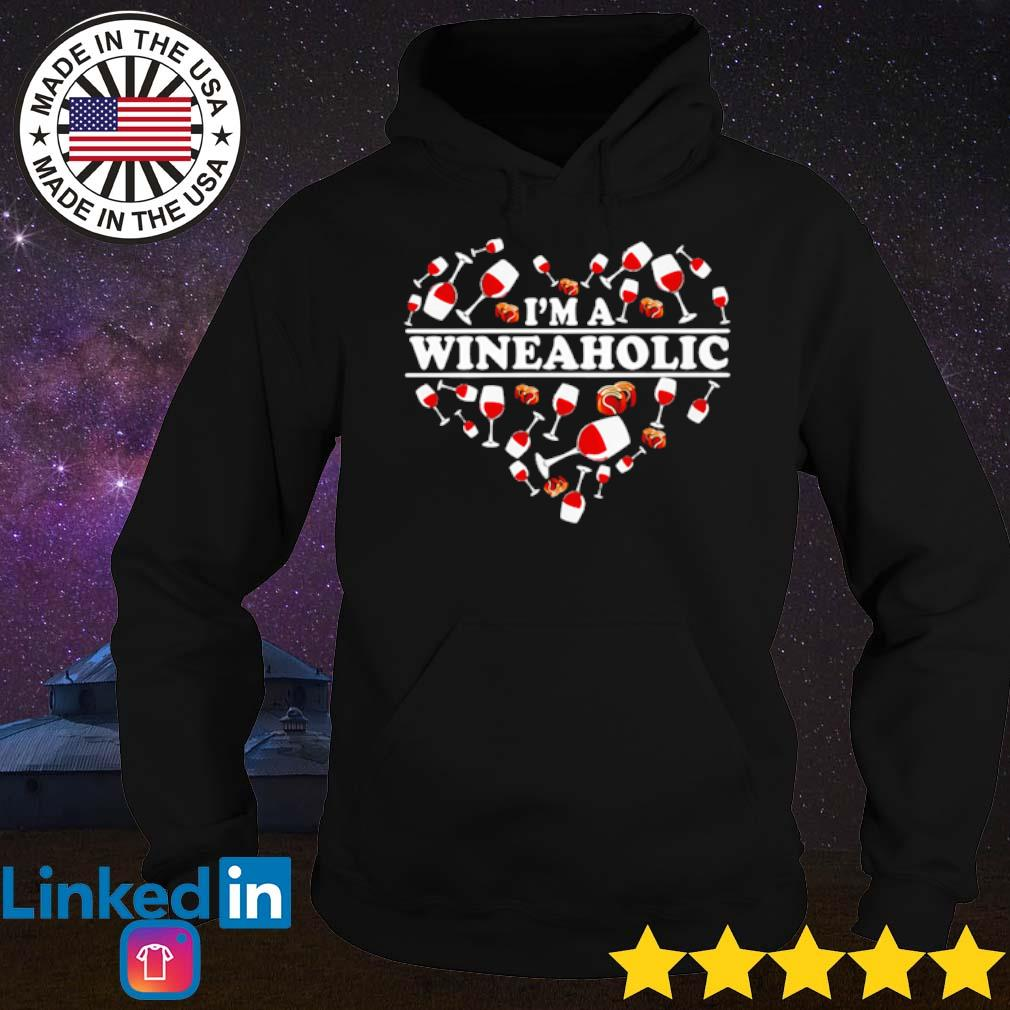 Heart I'm a wineaholic s Hoodie